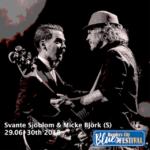 Svante Sjöblom & Micke Björg (S)